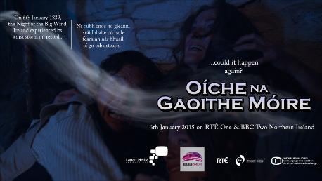 """""""Oíche na Gaoithe Móire"""" (The Night of the Big Wind)"""